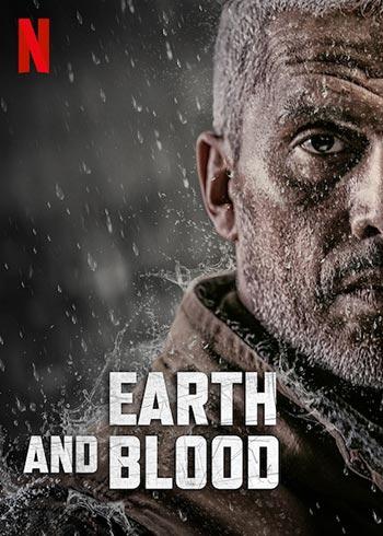 دانلود فیلم زیرنویس فارسی چسبیده زمین و خون Earth and Blood 2020