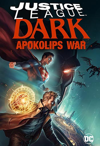 دانلود انیمیشن زیرنویس فارسی چسبیده لیگ عدالت تاریکی: جنگ آپوکالیپس Justice League Dark: Apokolips War 2020