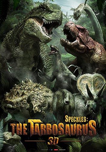 دانلود انیمیشن زیرنویس فارسی چسبیده گونه ها: تاربوسوروس Speckles: The Tarbosaurus 2012