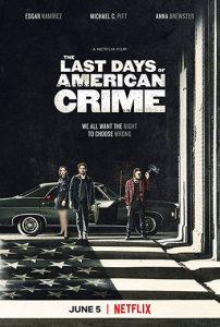 دانلود فیلم زیرنویس فارسی چسبیده آخرین روزهای جنایت آمریکایی The Last Days of American Crime 2020 دوبله فارسی