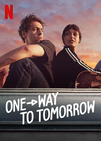 دانلود فیلم دوبله فارسی یک طرفه برای فردا One-Way to Tomorrow 2020