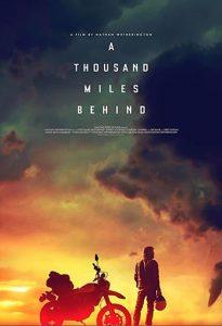 دانلود فیلم زیرنویس فارسی چسبیده هزار مایل در پشت A Thousand Miles Behind 2019
