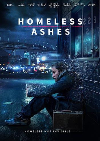 دانلود فیلم زیرنویس فارسی چسبیده خاکستر بی خانمان Homeless Ashes 2019