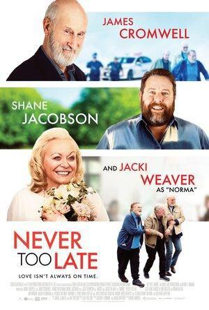 دانلود فیلم زیرنویس فارسی چسبیده هیچوقت خیلی دیر نیست Never Too Late 2020