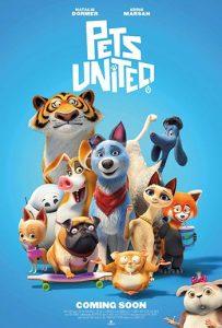 دانلود انیمیشن زیرنویس فارسی چسبیده اتحاد حیوانات خانگی Pets United 2019
