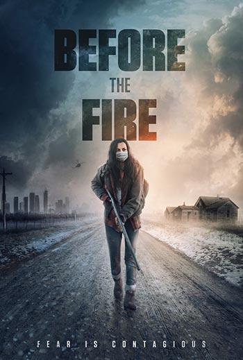 دانلود فیلم زیرنویس فارسی چسبیده پیش از آتش Before the Fire 2020