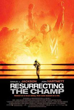 دانلود فیلم دوبله فارسی Resurrecting The Champ 2007
