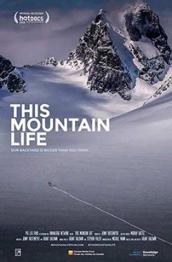 دانلود فیلم مستند This Mountain Life 2019