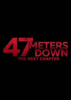 دانلود فیلم 47 Meters Down: Uncaged 2019